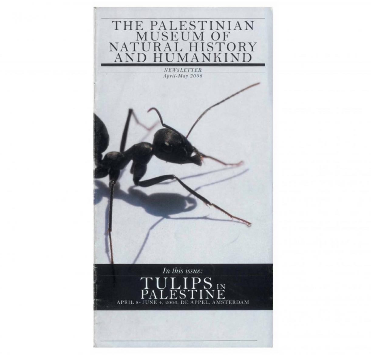 The Palestinian Museum of Natural History and Humankind, Newsletter, April - May 2006