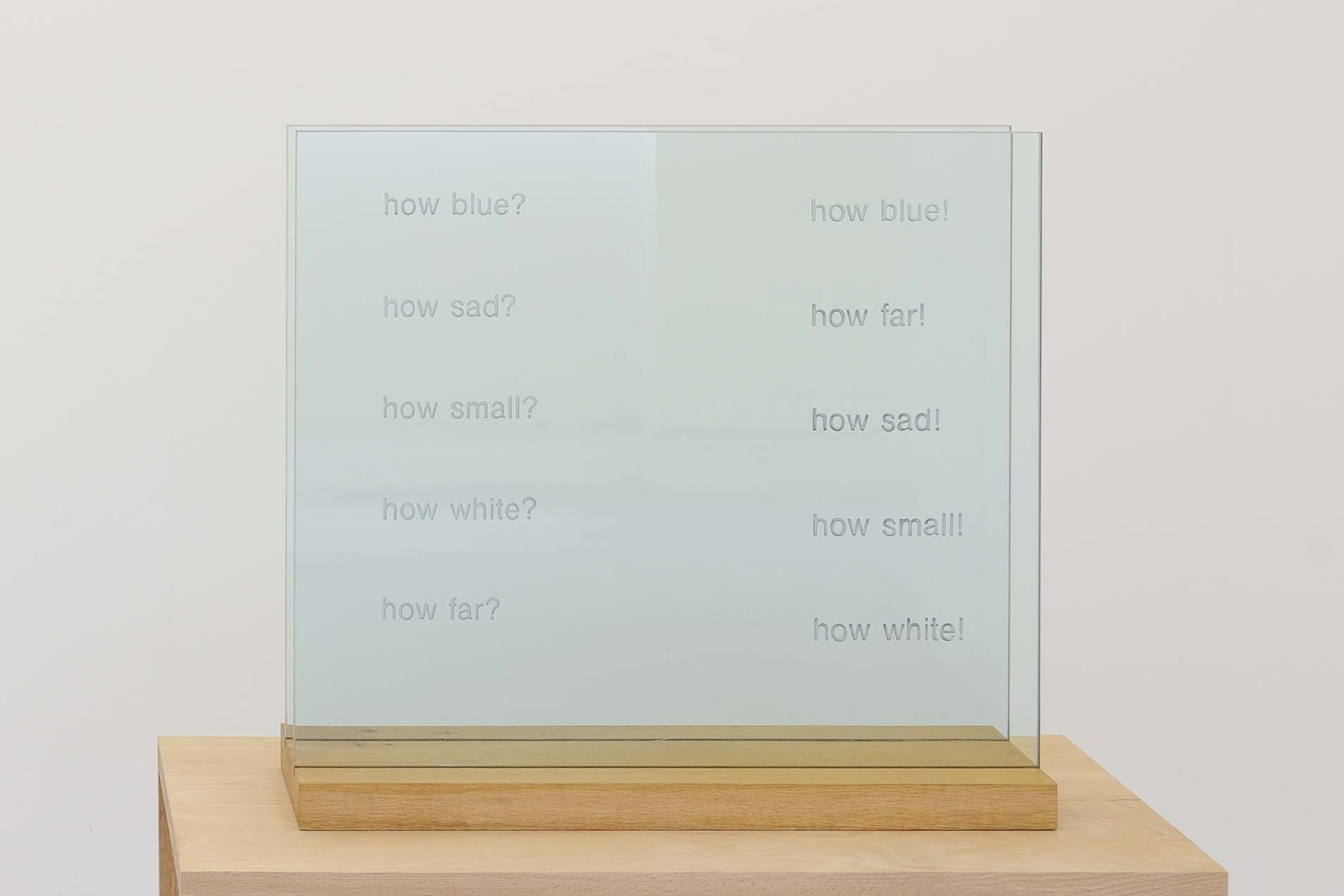 How Blue, 1990, Engraved glass, wooden stand, 61 x 55.5 x 17.6 cm, Ed. 3